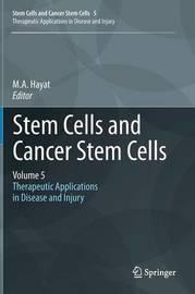 Stem Cells and Cancer Stem Cells, Volume 5