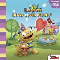 Henry Hugglemonster Henry Loves Beckett by Disney Book Group
