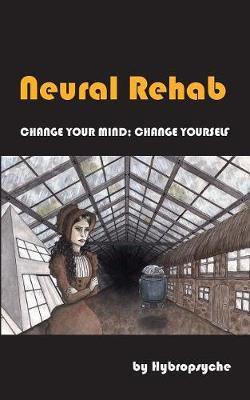 Neural Rehab by Hybropsyche image