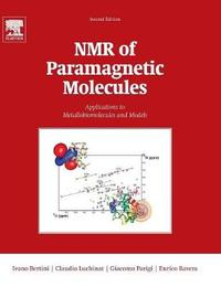 NMR of Paramagnetic Molecules: Volume 2 by Ivano Bertini