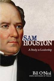 Sam Houston by Bill O'Neal