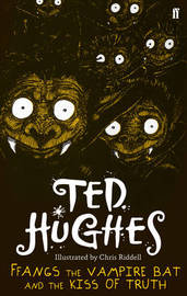Ffangs the Vampire Bat and the Kiss of Truth by Ted Hughes