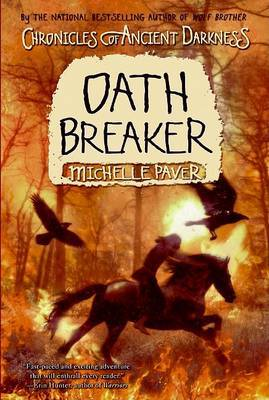 Oath Breaker (Chronicles of Ancient Darkness #5) by Michelle Paver image
