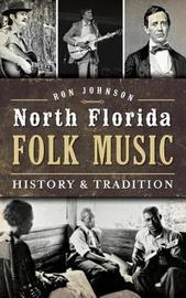 North Florida Folk Music by Ron Johnson