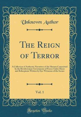 The Reign of Terror, Vol. 1 by Unknown Author