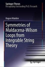 Symmetries of Maldacena-Wilson Loops from Integrable String Theory by Hagen Munkler
