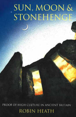 Sun, Moon & Stonehenge by Robin Heath image