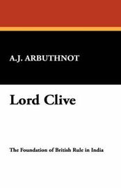 Lord Clive by A.J. Arbuthnot image
