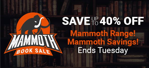 Mammoth Book Sale! Save up to 40% off!
