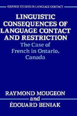 Linguistic Consequences of Language Contact and Restriction by Raymond Mougeon image