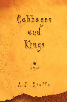 Cabbages and Kings by A.J. Ciulla image