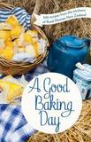 A Good Baking Day by Rural Women New Zealand
