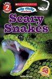 Scholastic Reader Level 2: Icky Sticky Readers: Scary Snakes by Laaren Brown