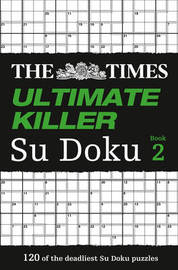 The Times Ultimate Killer Su Doku Book 2 by Puzzler Media