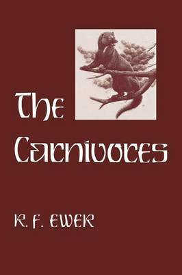 The Carnivores by R.F. Ewer