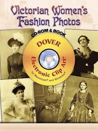 Victorian Women's Fashions Photos by Dover Publications Inc