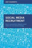 Social Media Recruitment by Andy Headworth