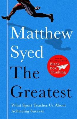 The Greatest by Matthew Syed