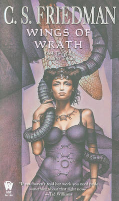 The Wings of Wrath (Magister Trilogy #2) by C.S. Friedman