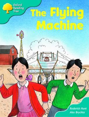 Oxford Reading Tree: Stage 9: More Storybooks a: the Flying Machine by Roderick Hunt image