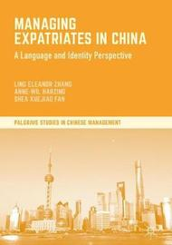 Managing Expatriates in China by Anne-Wil Harzing