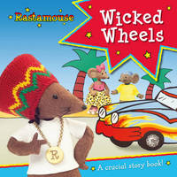 Rastamouse: Wicked Wheels by Genevieve Webster