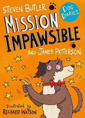 Dog Diaries: Mission Impawsible by James Patterson