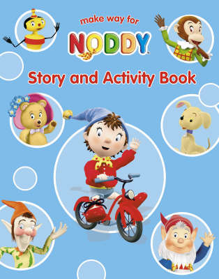 Make Way for Noddy: Story and Activity Book by Enid Blyton image