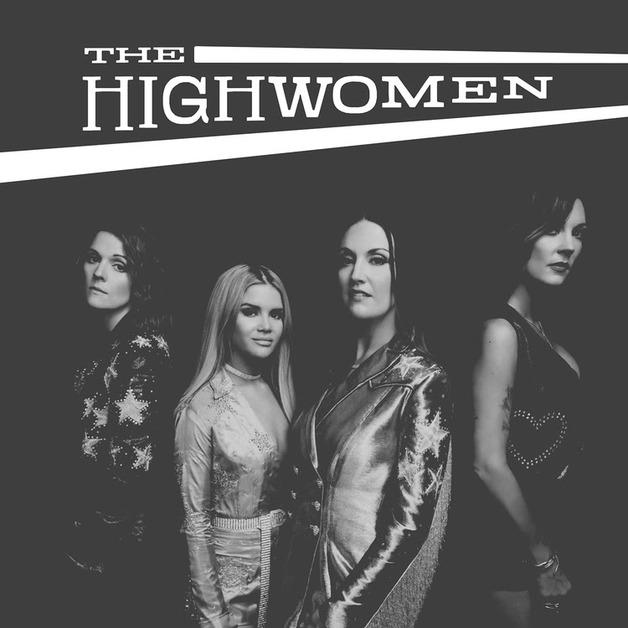 The Highwomen by The Highwomen