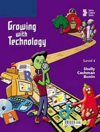 Growing with Technology: Level 4 by Gary B Shelly image
