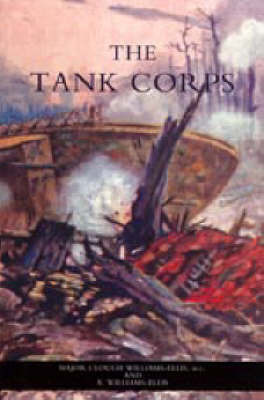 Tank Corps by C Williams-Ellis