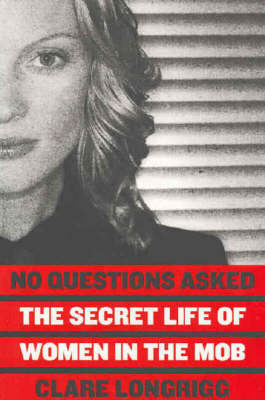 No Questions Asked by Clare Longrigg