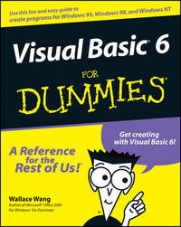 Visual Basic 6 For Dummies by Wallace Wang