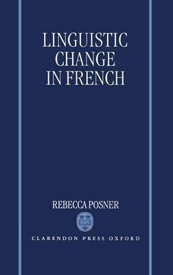 Linguistic Change in French by Rebecca Posner image
