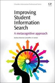 Improving Student Information Search by Barbara Blummer