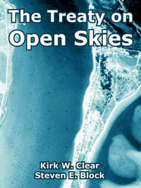 The Treaty on Open Skies by Kirk, W. Clear image