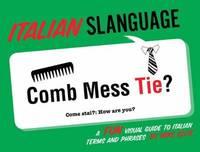 Italian Slanguage by Mike Ellis