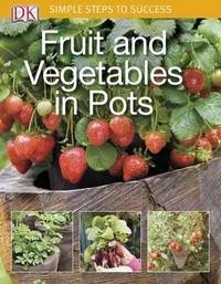 Fruit and Vegetables in Pots by DK Publishing