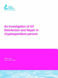 An Investigation of UV Disinfection and Repair in Cryptosporidium parvum by Paul , A Rochelle