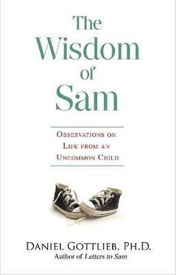 The Wisdom of Sam by Daniel Gottlieb