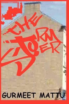 The Stormer by Gurmeep Mattu