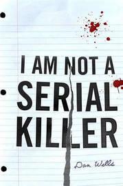 I Am Not a Serial Killer by Dan Wells image