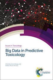 Big Data in Predictive Toxicology