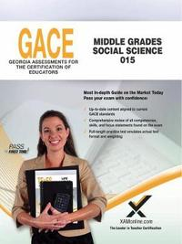Gace Middle Grades Social Science 015 by Sharon Wynne image