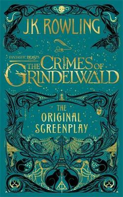 Fantastic Beasts: The Crimes of Grindelwald (Original Screenplay) by J.K. Rowling image