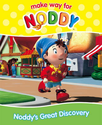 Noddy's Great Discovery by Enid Blyton image