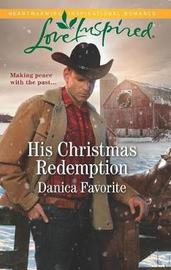 His Christmas Redemption by Danica Favorite