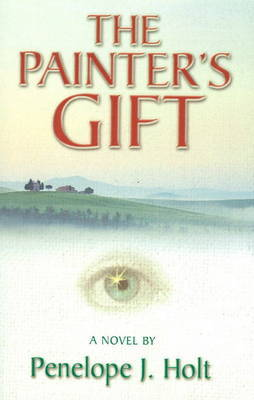 The Painter's Gift by Penelope J. Holt image