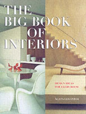 The Big Book of Interiors: Design Ideas for Every Room by Eva Dallo