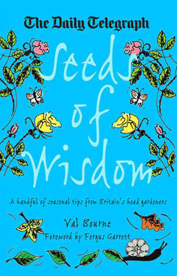 Seeds of Wisdom: A Handful of Seasonal Tips from Britain's Head Gardeners
